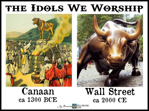 "Worshiping of ""The Golden Calf"" is Still Happening Till This Very Day"