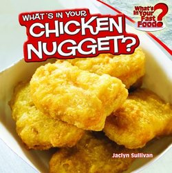 What's in Your Chicken McNuggets?