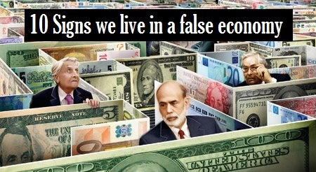 10 Signs We Live in a False Economy