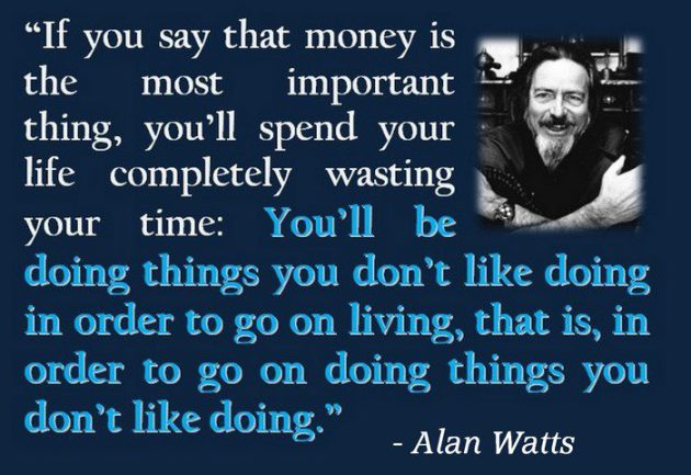 Alan Watts: What If Money Was No Object? (This Video Will Change Your Life)