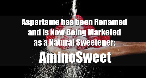 Aspartame Being Re-Branded as AminoSweet: The Next Chapter in Aspartame's Dangerous History