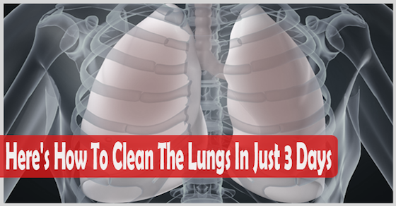 Here's How To Clean The Lungs In Just 3 Days