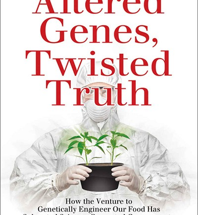 GMO Science Fraud Shattered By Stunning Investigative Book Worthy of Nobel Prize