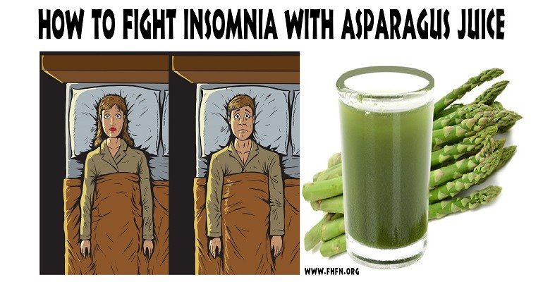 How To Fight Insomnia With Asparagus Juice