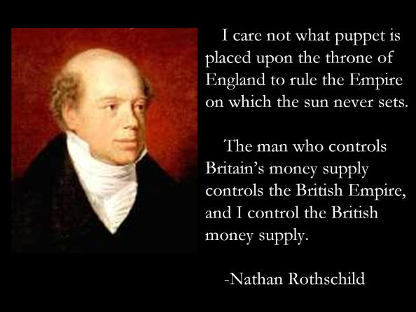 A-Brief-History-of-the-Rockefeller-Rothschild-Empires-Nathan-Rothschild-control-money