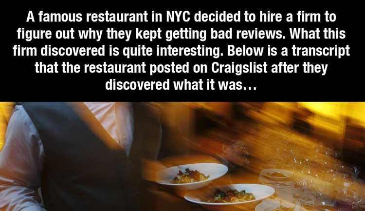 People Kept Complaining This Restaurant Sucked. Surprisingly This Is What They Discovered