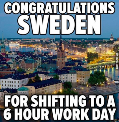 Sweden Has Introduced a 6 Hour Working Day