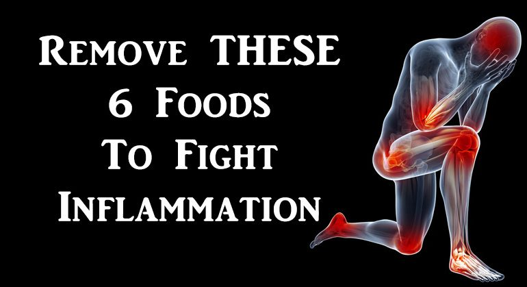 Remove THESE 6 Foods To Fight Inflammation