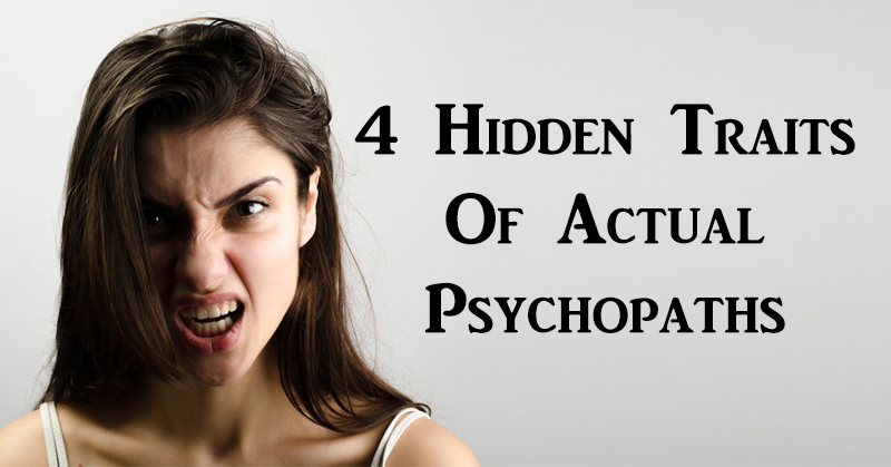 four traits of actual psychopaths worldtruth tv