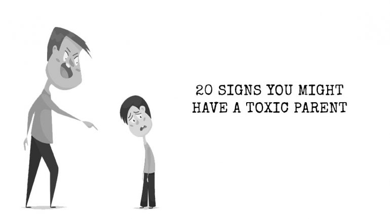 20 Signs You Might Have a Toxic Parent