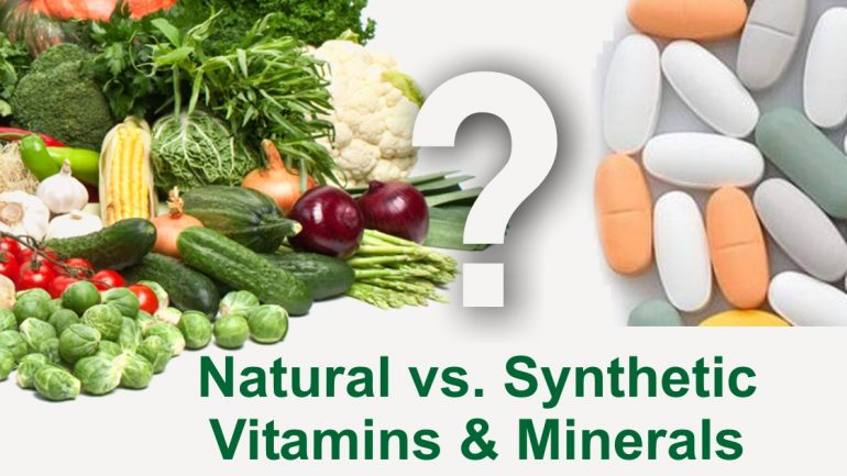 Synthetic Vitamins vs. Organic Vitamins